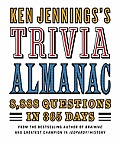 Ken Jennings's Trivia Almanac: 8,888 Questions in 365 Days Cover