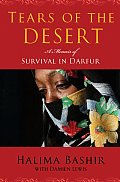Tears of the Desert A Memoir of Survival in Darfur