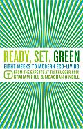 Ready, Set, Green: Eight Weeks to Modern Eco-Living Cover