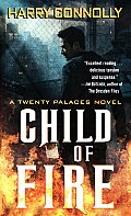 Child of Fire: A Twenty Palaces Novel Cover