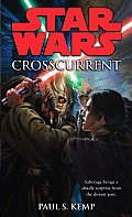 Crosscurrent Star Wars Legacy of the Force