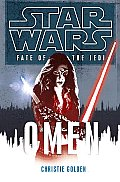 Star Wars: Fate of the Jedi #02: Omen