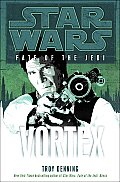 Vortex Star Wars Fate of the Jedi 06