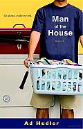 Man of the House: A Novel Cover