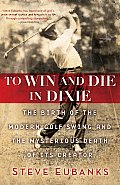 To Win & Die in Dixie