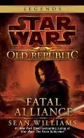 Fatal Alliance (Star Wars: The Old Republic) Cover