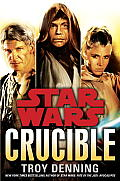 Crucible: Star Wars (Star Wars) Cover