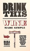 Drink This: Wine Made Simple Cover