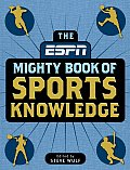 ESPN: The Mighty Book of Sports Knowledge
