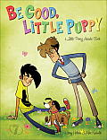 Be Good, Little Puppy: A Penny Arcade Book Cover