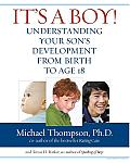 It's a Boy!: Understanding Your Son's Development from Birth to Age 18 Cover