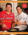 Deen Bros Take It Easy Quick Affordable Meals the Whole Family Will Love