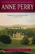 Ashworth Hall: A Charlotte and Thomas Pitt Novel (Charlotte & Thomas Pitt Novels) Cover