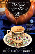 Little Coffee Shop of Kabul originally published as A Cup of Friendship