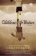 Children of the Waters: A Novel Cover