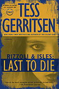 Last to Die A Rizzoli & Isles Novel