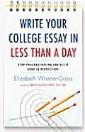 Write Your College Essay in Less Than a Day Cover
