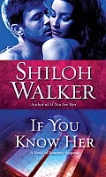 If You Know Her: A Novel of Romantic Suspense Cover