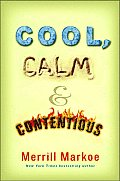 Cool Calm & Contentious