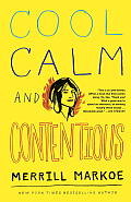 Cool Calm & Contentious Essays
