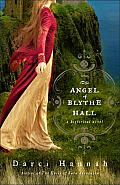 The Angel of Blythe Hall: A Historical Novel Cover