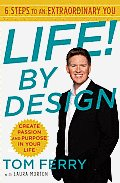 Life! by Design: 6 Steps to an Extraordinary You Cover