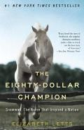 The Eighty-Dollar Champion: Snowman, the Horse That Inspired a Nation Cover