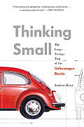 Thinking Small: The Long, Strange Trip of the Volkswagen Beetle Cover