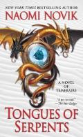 Tongues of Serpents: A Novel of Temeraire Cover