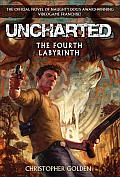 Uncharted: The Fourth Labyrinth Cover