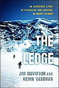 Ledge An Adventure Story of Friendship & Survival on Mount Rainier
