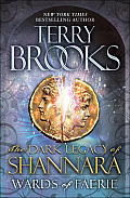 Wards of Faerie: The Dark Legacy of Shannara Cover