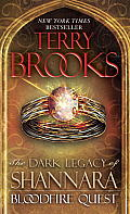 Bloodfire Quest Dark Legacy of Shannara Book 2