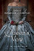 The Queen's Vow: A Novel of Isabella of Castile Cover