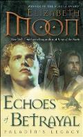 Echoes of Betrayal Paladins Legacy 3