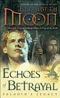 Echoes of Betrayal: Paladin's Legacy Cover