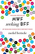 MWF Seeking BFF: My Yearlong Search for a New Best Friend Cover