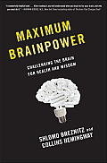 Maximum Brainpower Challenging the Brain for Health & Wisdom