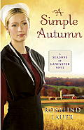 Simple Autumn A Seasons of Lancaster Novel