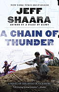 A Chain Of Thunder: A Novel Of The Siege Of Vicksburg (Novel Of The Civil War) by Jeff Shaara
