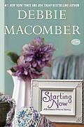 Starting Now A Blossom Street Novel