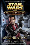 Annihilation (Star Wars: The Old Republic) Cover