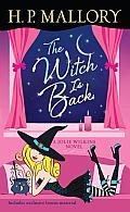 The Witch Is Back (With Bonus Short Story Be Witched): A Jolie Wilkins Novel Cover