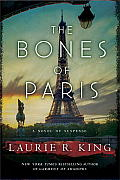 The Bones of Paris: A Novel of Suspense