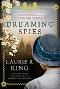 Dreaming Spies: A Novel of Suspense Featuring Mary Russell and Sherlock Holmes (Mary Russell and Sherlock Holmes)