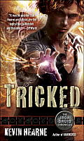 Iron Druid Chronicles #04: Tricked Cover