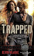 Trapped Iron Druid Chronicles Book 5