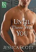 Until There Was You: A Loveswept Contemporary Military Romance Cover