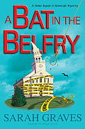 Bat in the Belfry A Home Repair Is Homicide Mystery