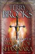 Sword of Shannara Annotated 35th Anniversary Edition